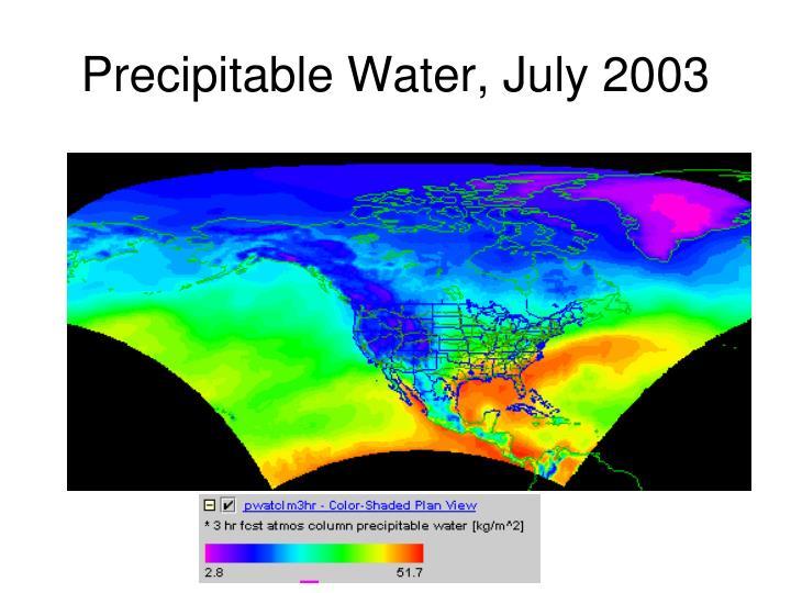 Precipitable Water, July 2003