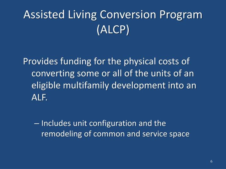 Assisted Living Conversion Program (ALCP)