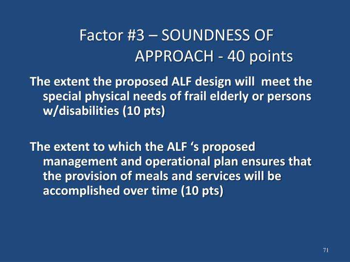 Factor #3 – SOUNDNESS OF