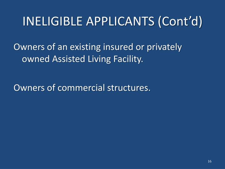 INELIGIBLE APPLICANTS (Cont'd)