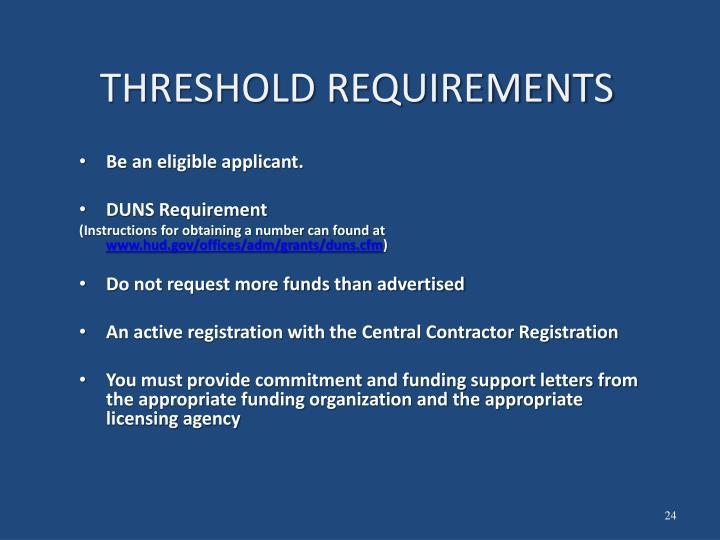 THRESHOLD REQUIREMENTS