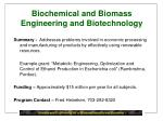 biochemical and biomass engineering and biotechnology