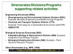 directorates divisions programs supporting related activities
