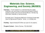 materials use science engineering and society muses