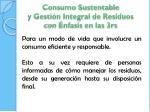consumo sustentable y gesti n integral de residuos con nfasis en las 3rs