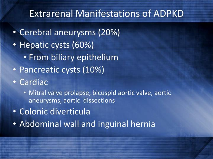 Extrarenal Manifestations of ADPKD