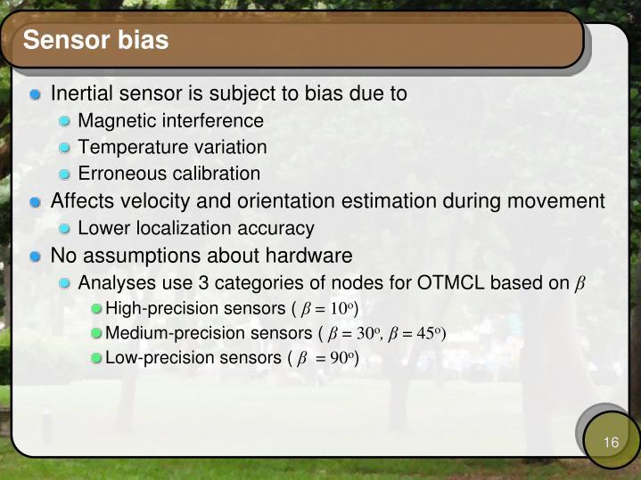 Sensor bias
