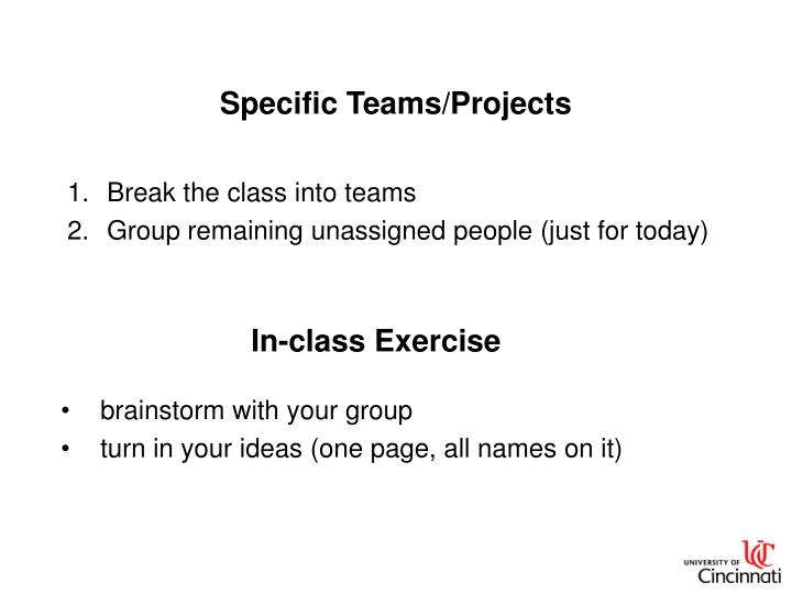 Specific Teams/Projects