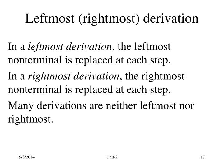 Leftmost (rightmost) derivation