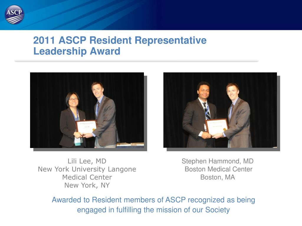 PPT - Presented by Your ASCP Resident Representative