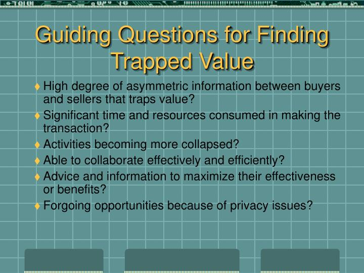 Guiding Questions for Finding Trapped Value