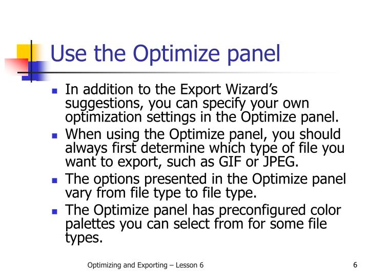 Use the Optimize panel