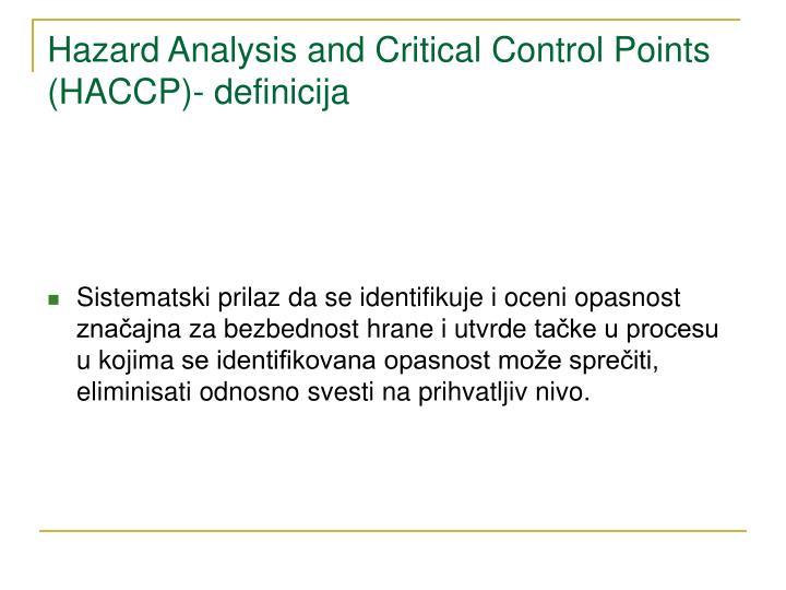 Hazard Analysis and Critical Control Points (HACCP)- definicija