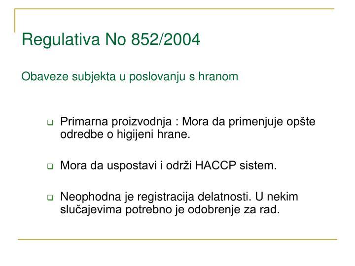 Regulativa No 852/2004