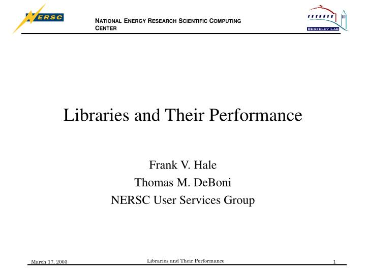 libraries and their performance n.
