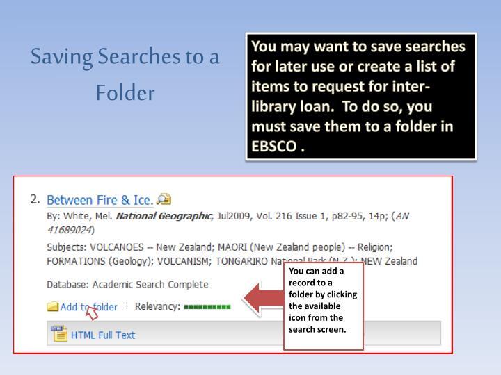 Saving Searches to a Folder