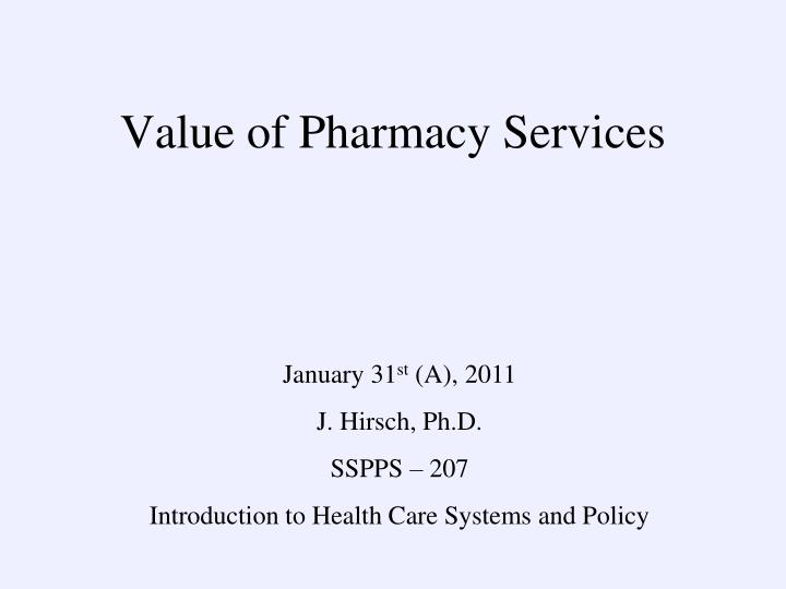 value of pharmacy services n.