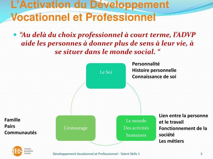 L'Activation du Développement Vocationnel et Professionnel