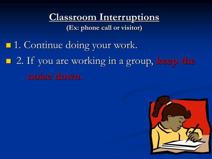 Classroom Interruptions