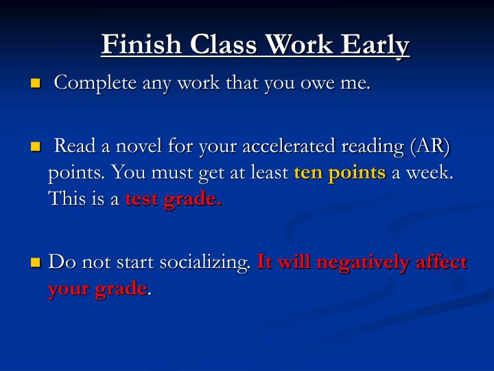 Finish Class Work Early