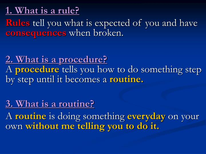 1. What is a rule?