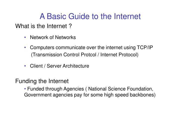 A Basic Guide to the Internet