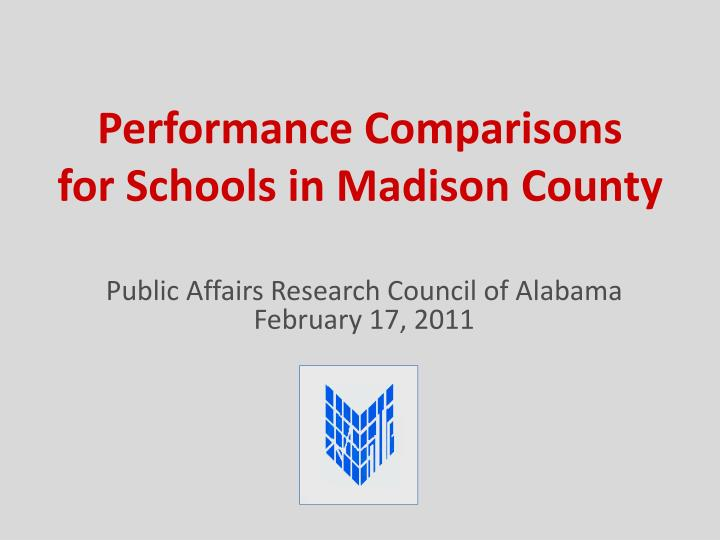 performance comparisons for schools in madison county n.