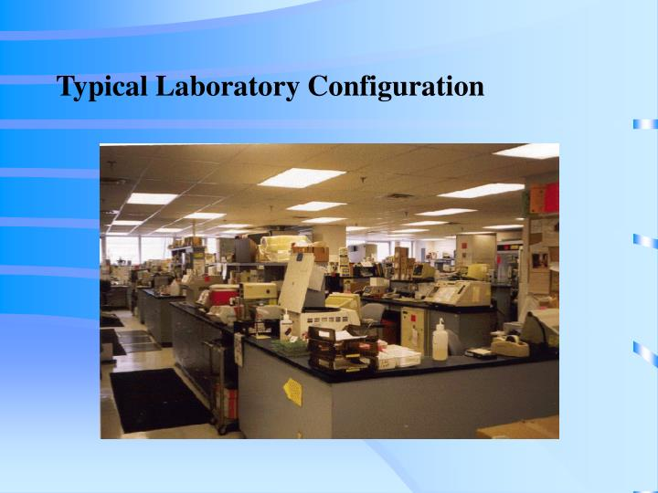 Typical Laboratory Configuration