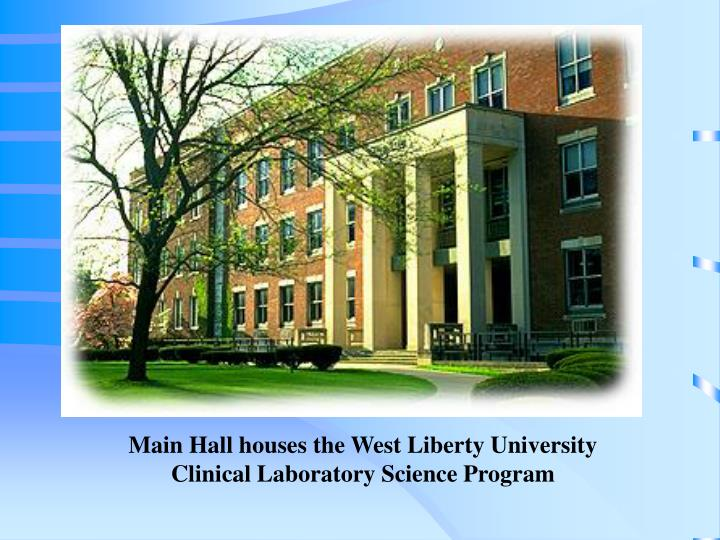 Main Hall houses the West Liberty University