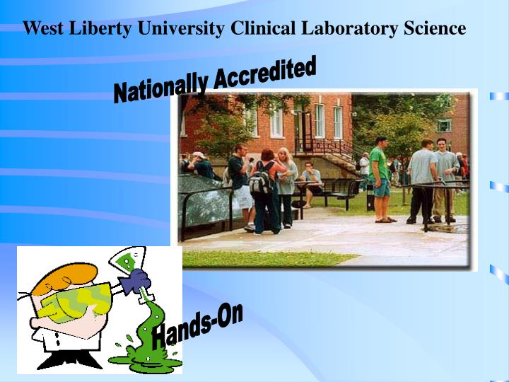 West Liberty University Clinical Laboratory Science
