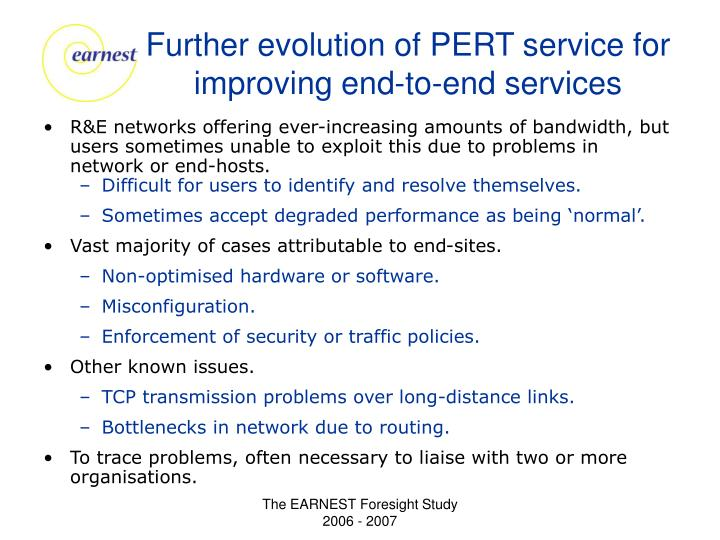 Further evolution of PERT service for improving end-to-end services