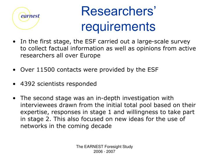 Researchers' requirements