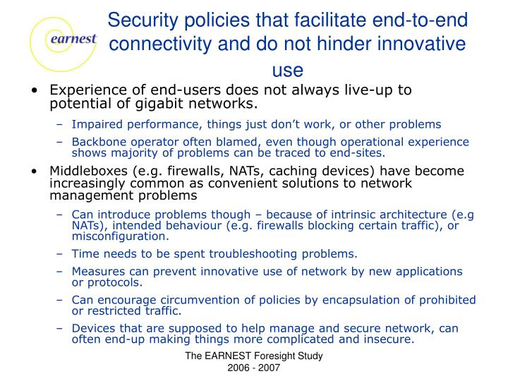 Security policies that facilitate end-to-end connectivity and do not hinder innovative use