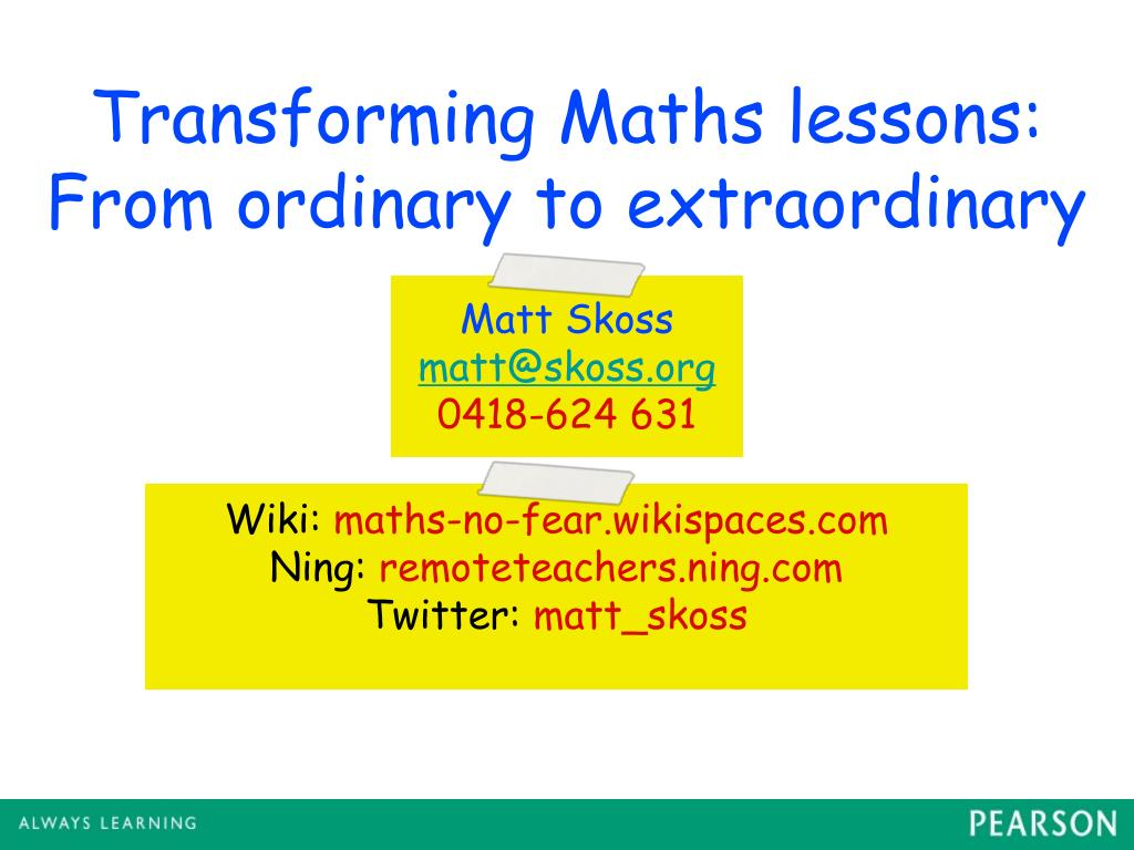 ppt transforming maths lessons from ordinary to extraordinary