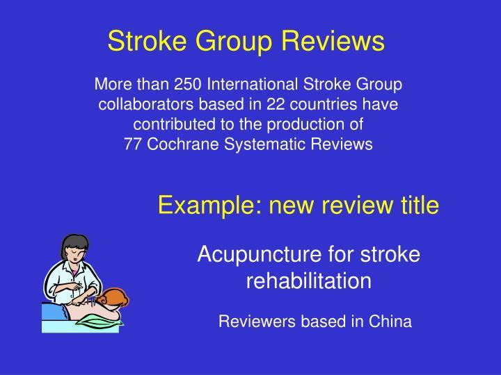 Stroke Group Reviews