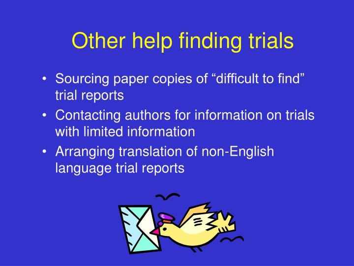 Other help finding trials