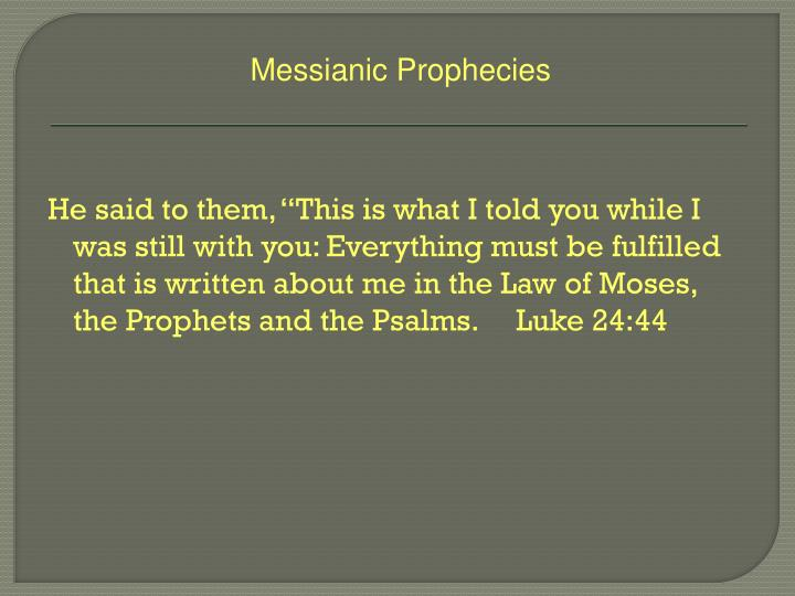 Messianic Prophecies