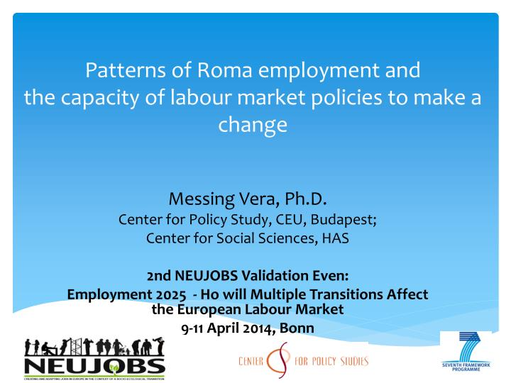 patterns of roma employment and the capacity of labour market policies to make a change n.
