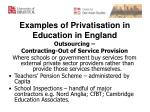 examples of privatisation in education in england1
