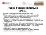 public finance initiatives pfis1
