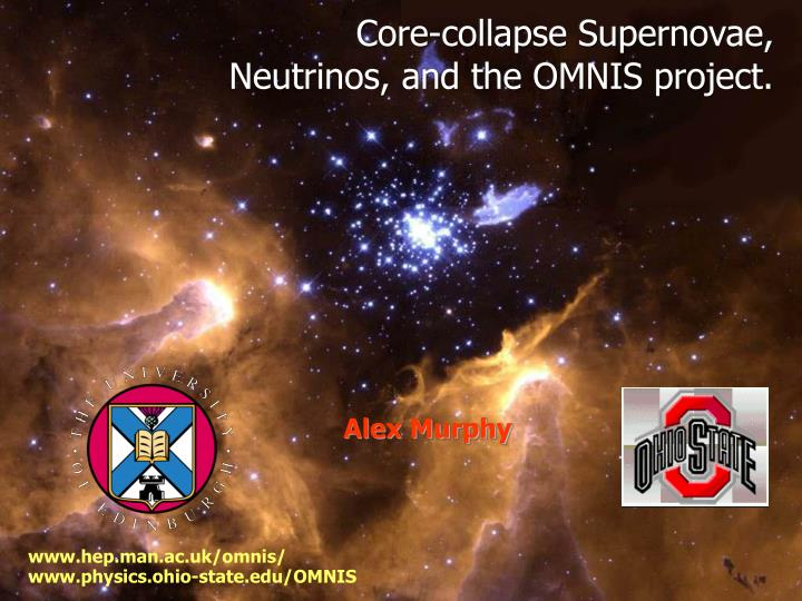 Core collapse supernovae neutrinos and the omnis project