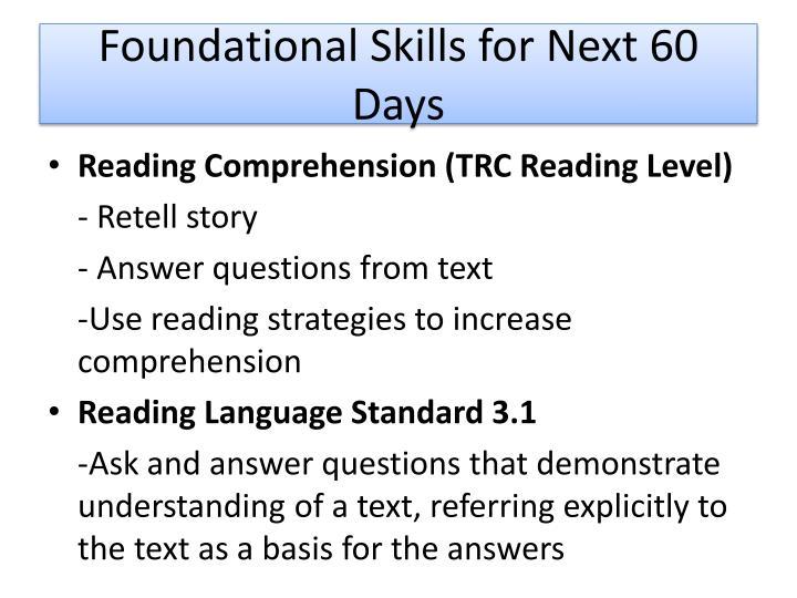 Foundational Skills for Next 60 Days