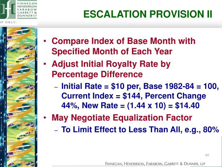 ESCALATION PROVISION II