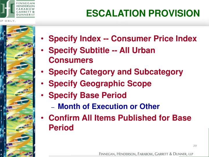 ESCALATION PROVISION