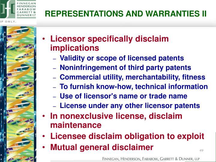 REPRESENTATIONS AND WARRANTIES II