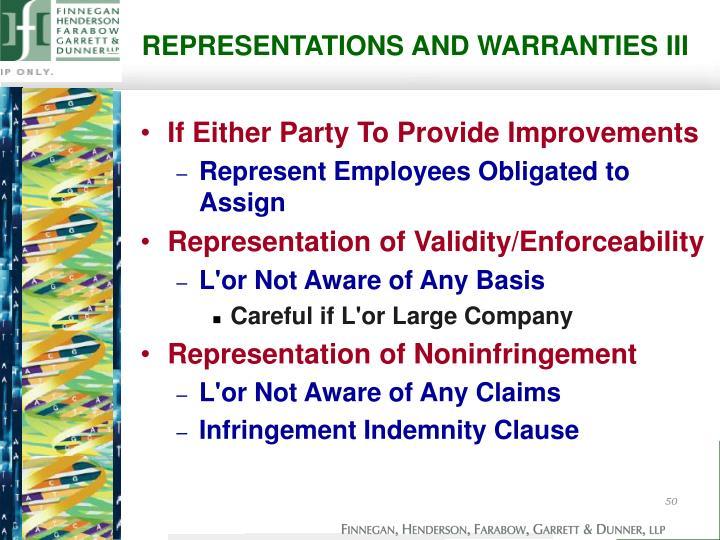REPRESENTATIONS AND WARRANTIES III