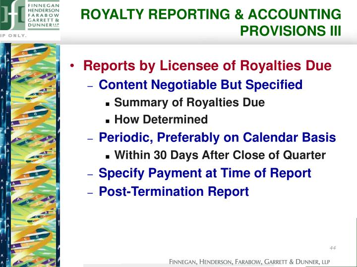 ROYALTY REPORTING & ACCOUNTING PROVISIONS III