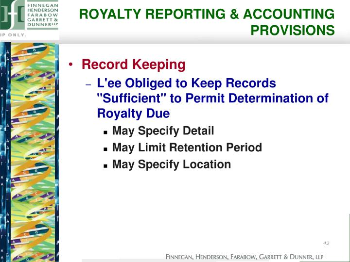 ROYALTY REPORTING & ACCOUNTING PROVISIONS