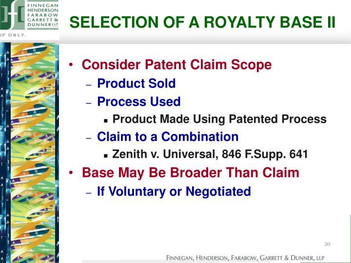 SELECTION OF A ROYALTY BASE II