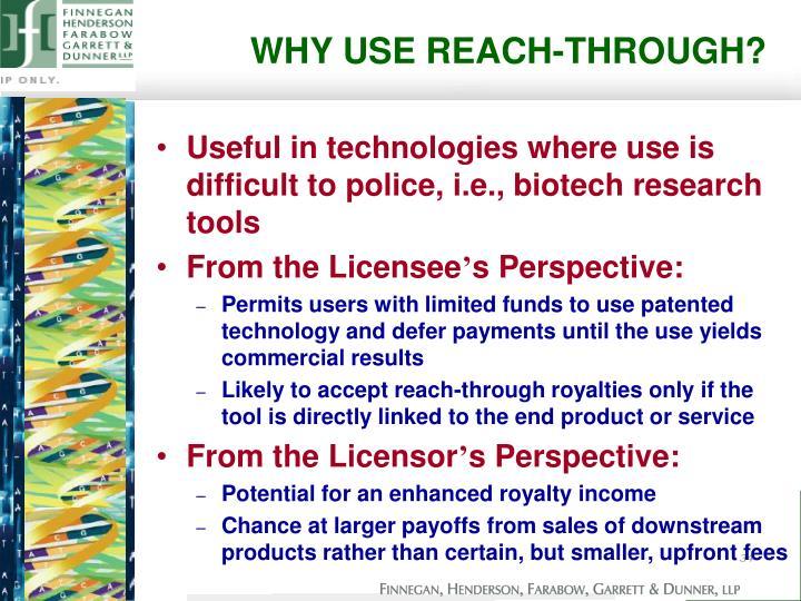 WHY USE REACH-THROUGH?